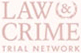 Law & Crime Netwrok